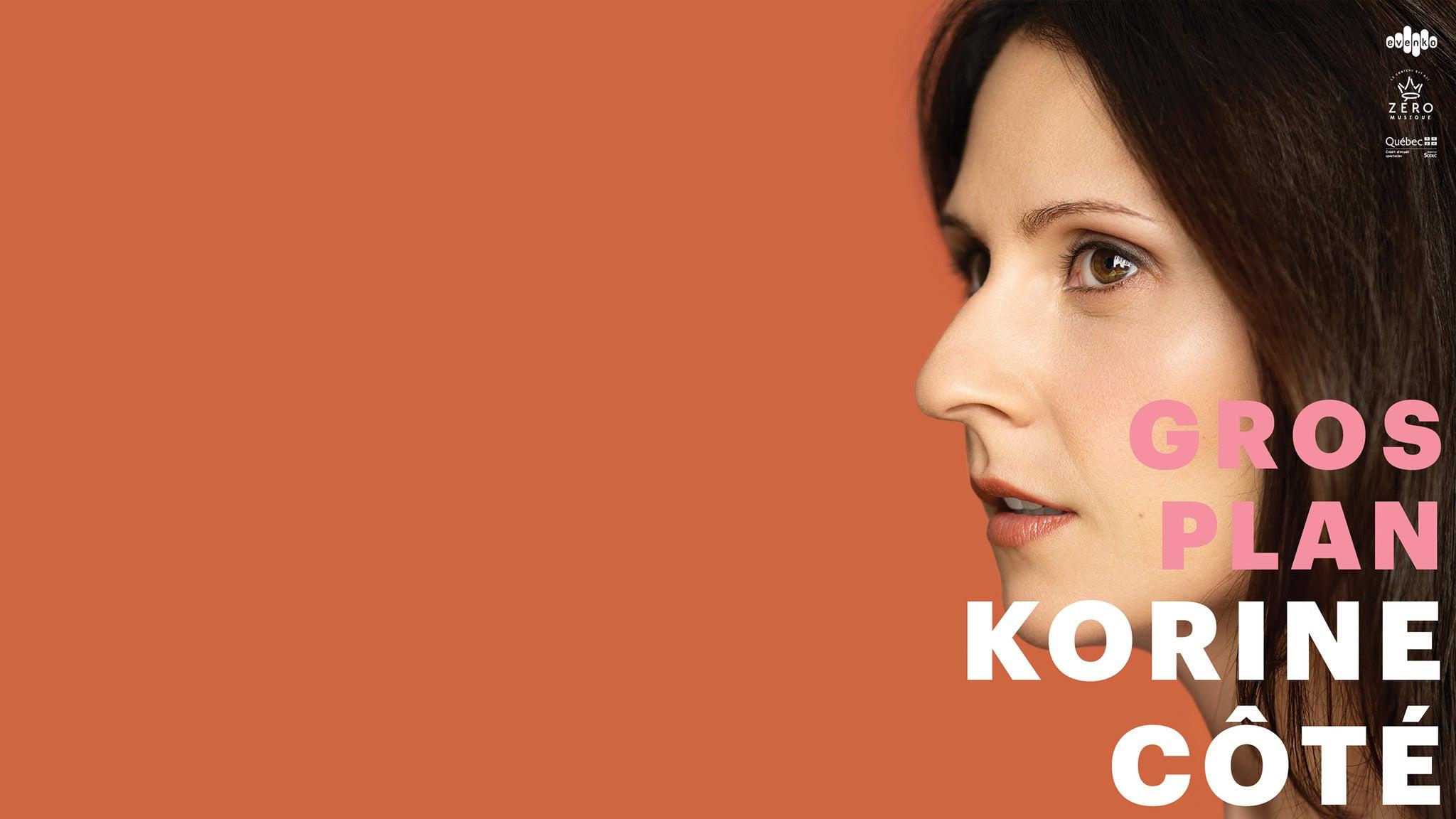 Copyright © Ticketmaster | Korine Côté tickets