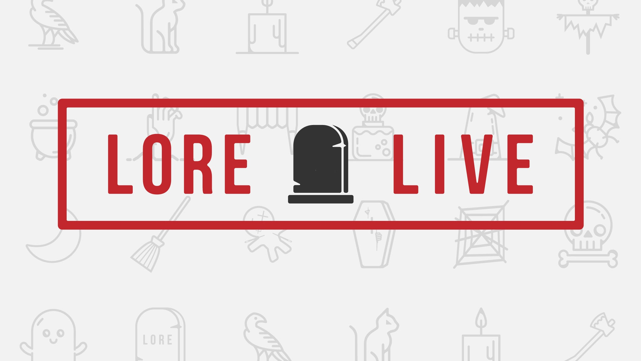 Lore Podcast Live