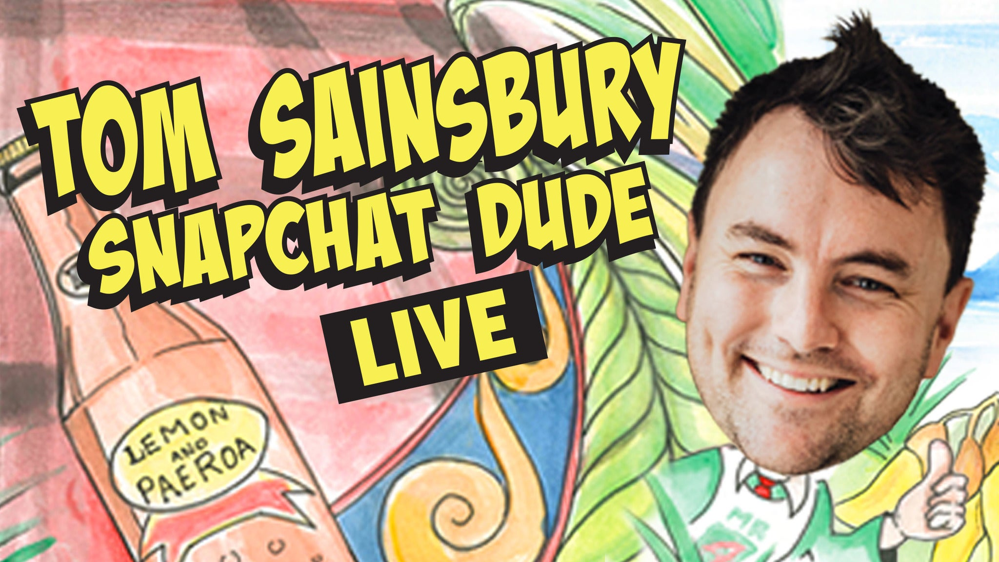 Image used with permission from Ticketmaster | Tom Sainsbury - Snapchat Dude Live tickets
