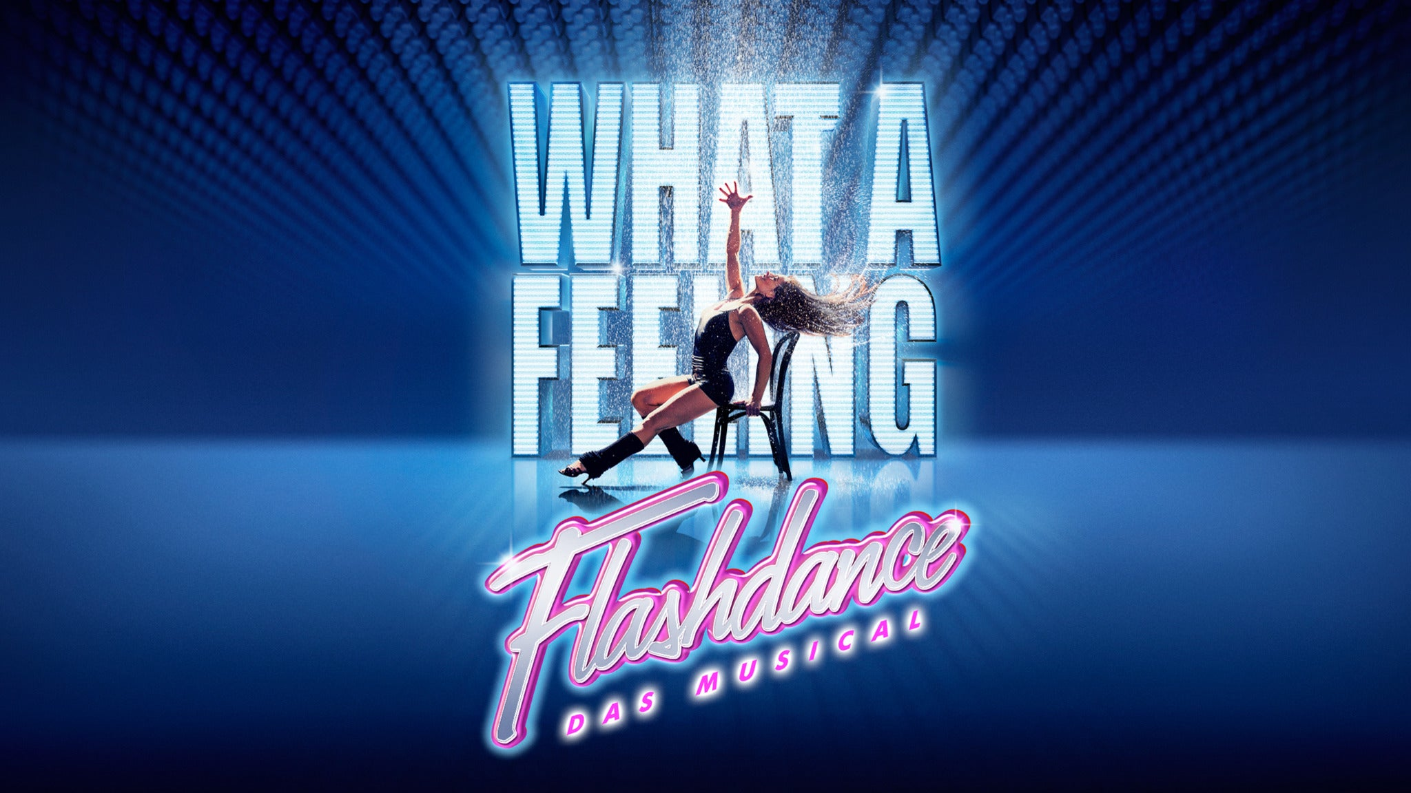 Flashdance - Das Musical