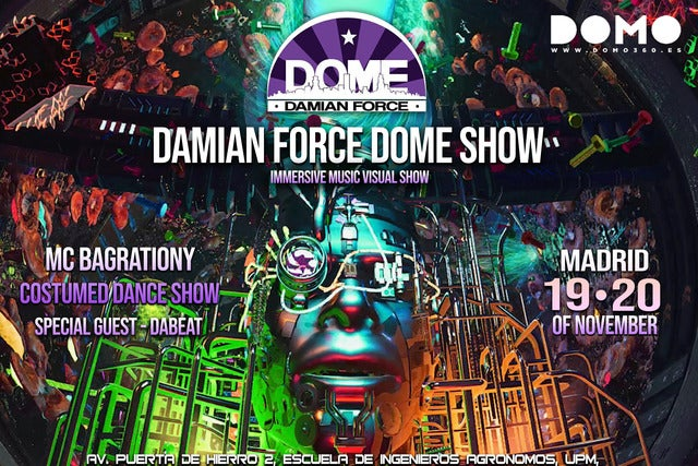 Damian Force Dome Show