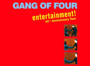Gang of Four with Special Guest the Gotobeds