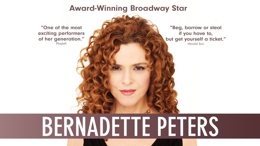 Hotels near Bernadette Peters Events