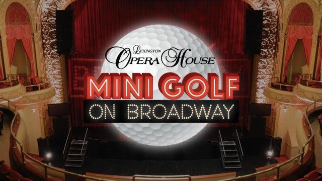 Mini Golf On Broadway