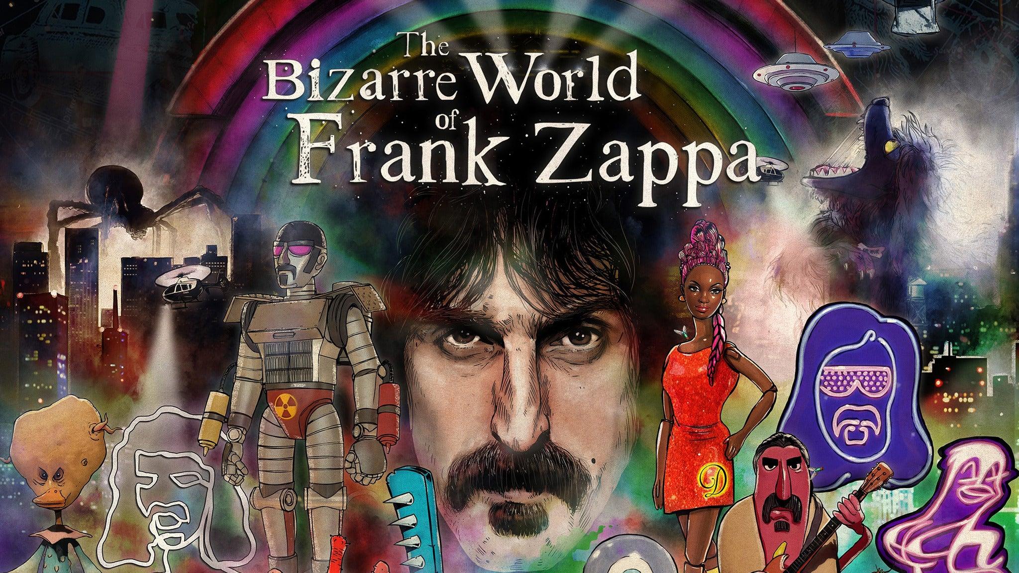 The Bizarre World of Frank Zappa at F.M. Kirby Center