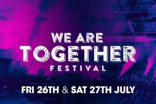 Weekend Ticket - We Are Together Festival