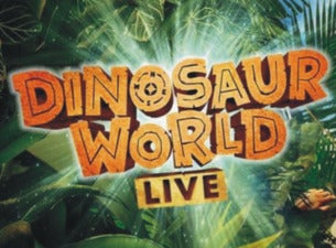 Dinosaur World Live!