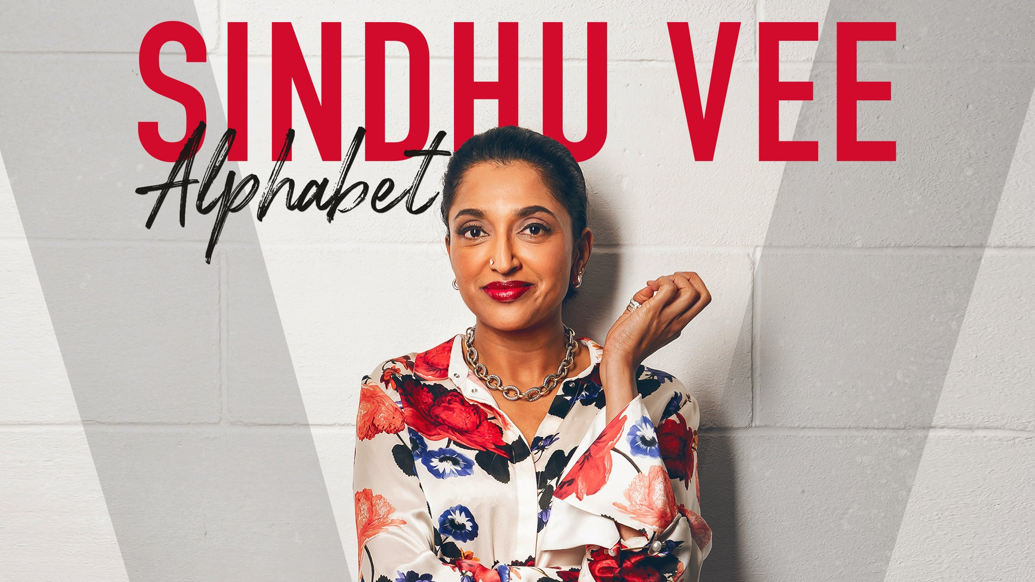 Sindhu Vee: Alphabet tickets (Copyright © Ticketmaster)