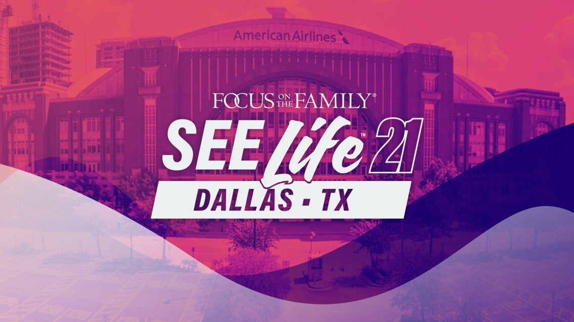 Focus On The Family: SeeLife2021 Tickets Aug 28, 2021 Dallas, TX   Ticketmaster
