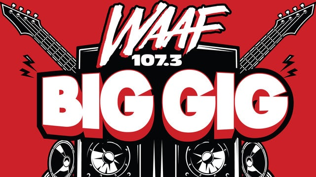 WAAF Big Gig - Starring Godsmack With Special Guests Halestorm & More