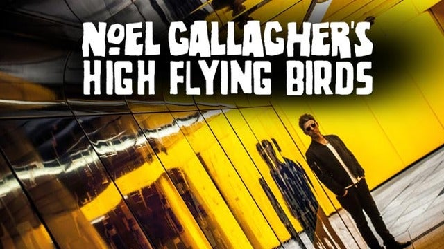 Noel Gallagher's High Flying Birds at The Tabernacle