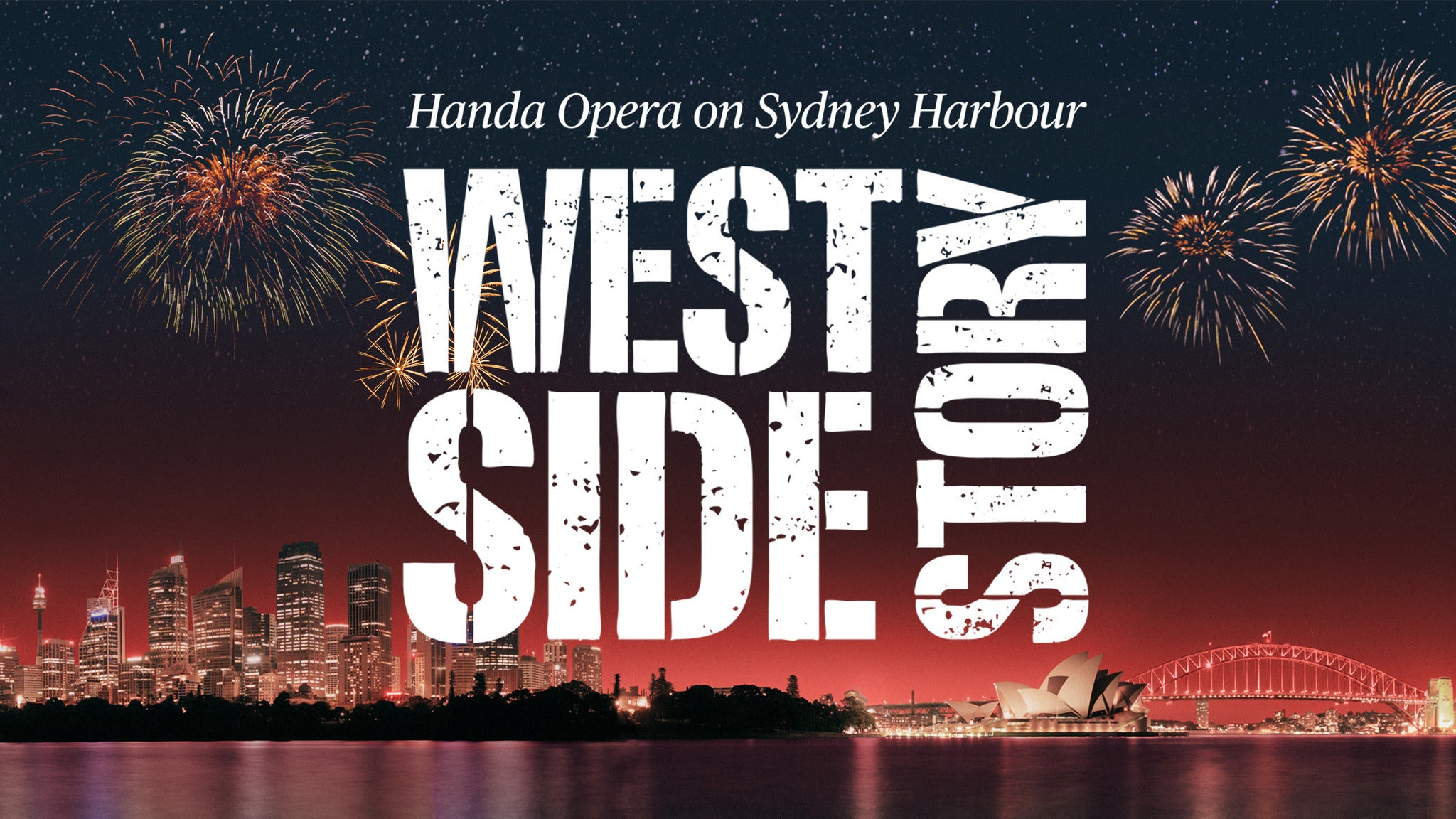 Opera on Sydney Harbour - West Side Story