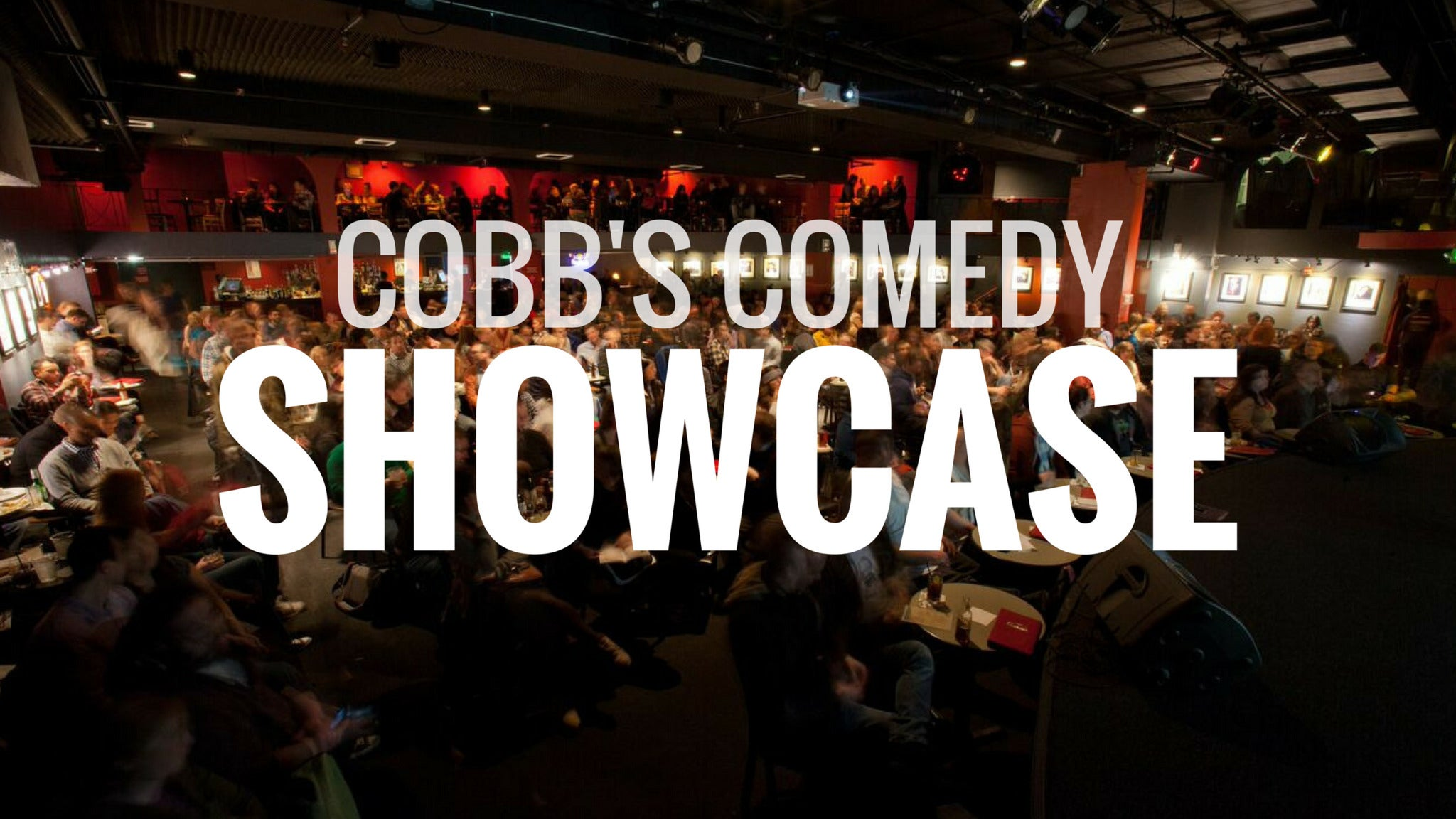 Cobb's Comedy Showcase at Cobb's Comedy Club in San ...