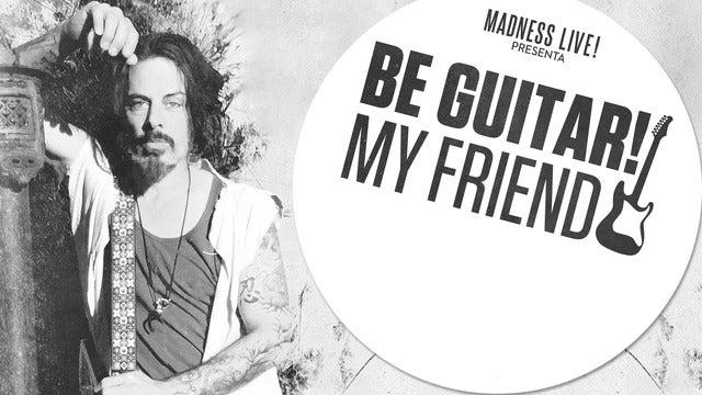 Be Guitar! My Friend