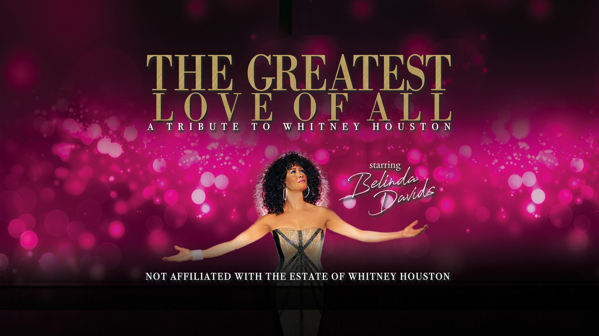 The Greatest Love of All tickets (Copyright © Ticketmaster)