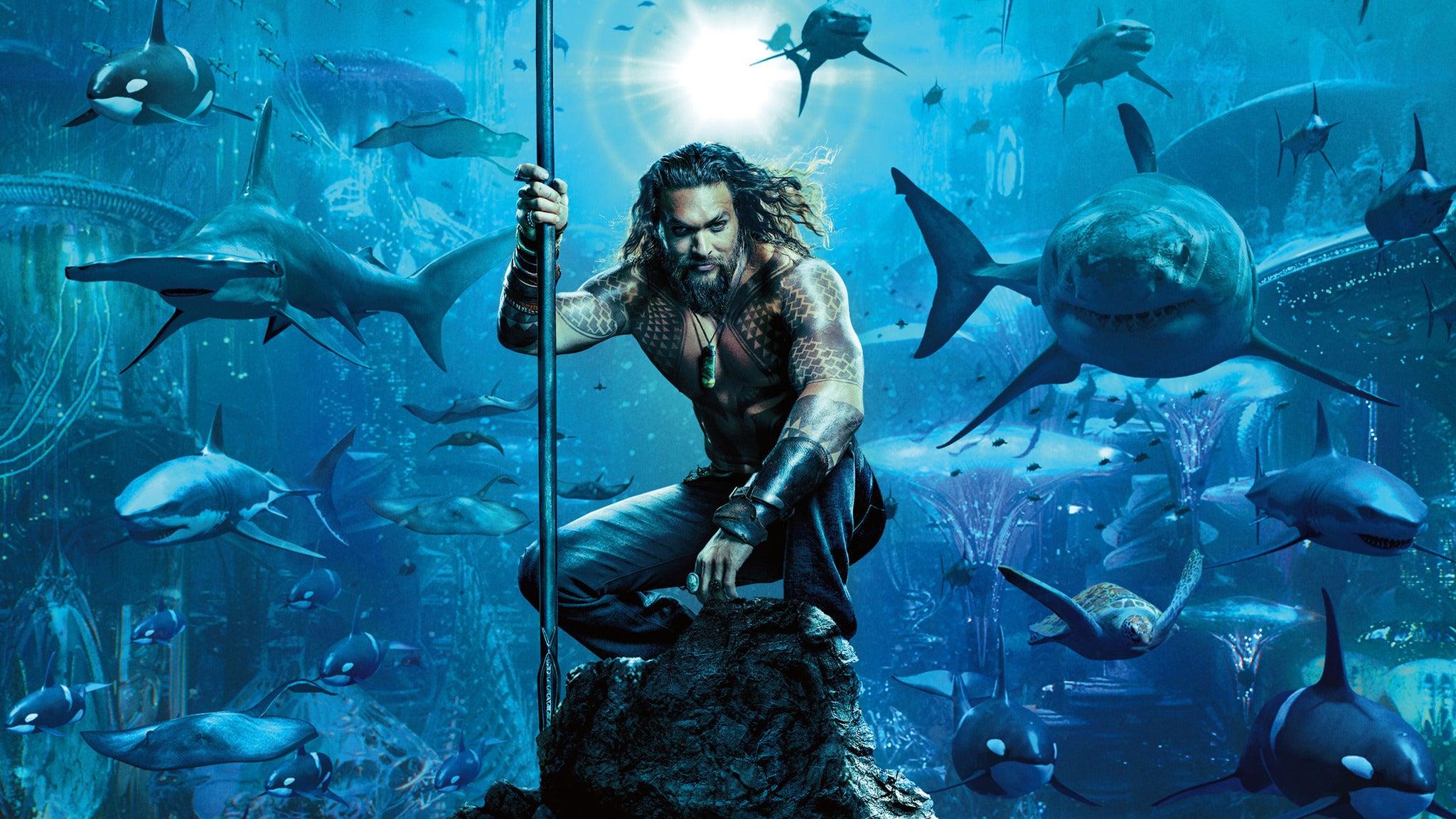 Aquaman: An IMAX 3D Experience