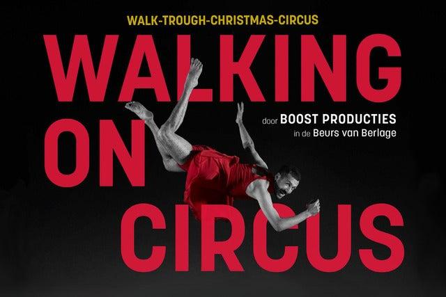 Walking on Circus