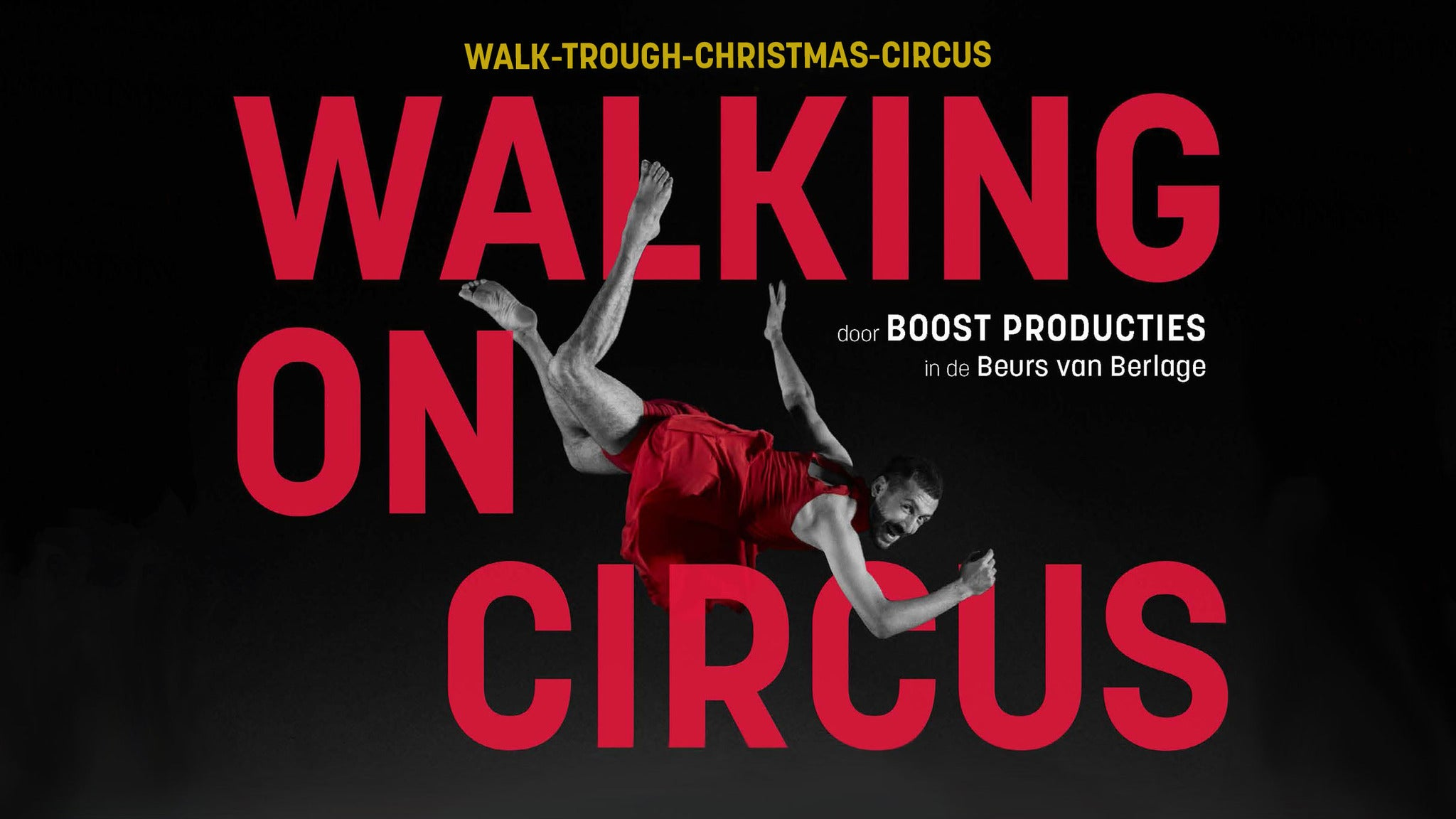 Walking on Circus, walk-through-circus | Start timeslot: 13:45