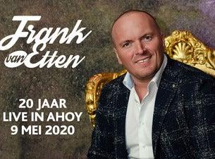 Frank van Etten Live in Ahoy, 2020-05-09, Rotterdam