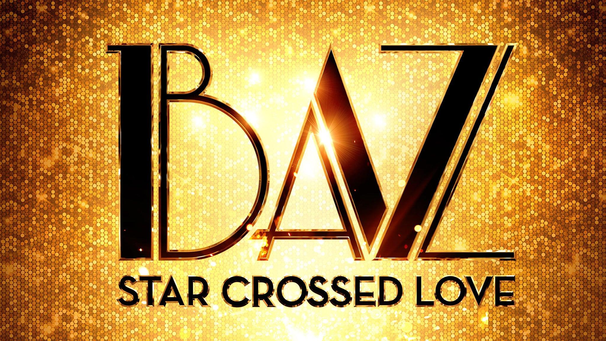 BAZ Star Crossed Love