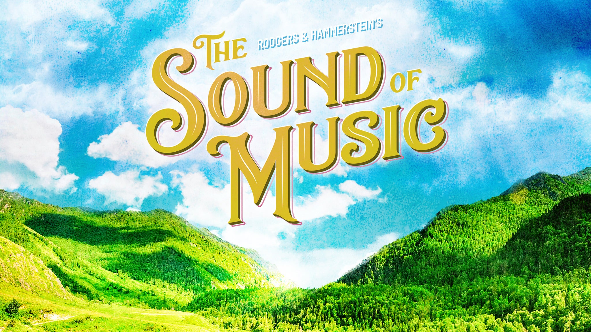 Marriott Theatre Presents: The Sound of Music