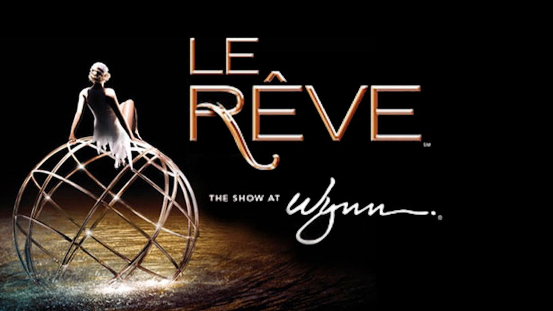 le Reve at Wynn Las Vegas | Las Vegas, NV | Wynn Theater at Wynn Las Vegas | December 10, 2017