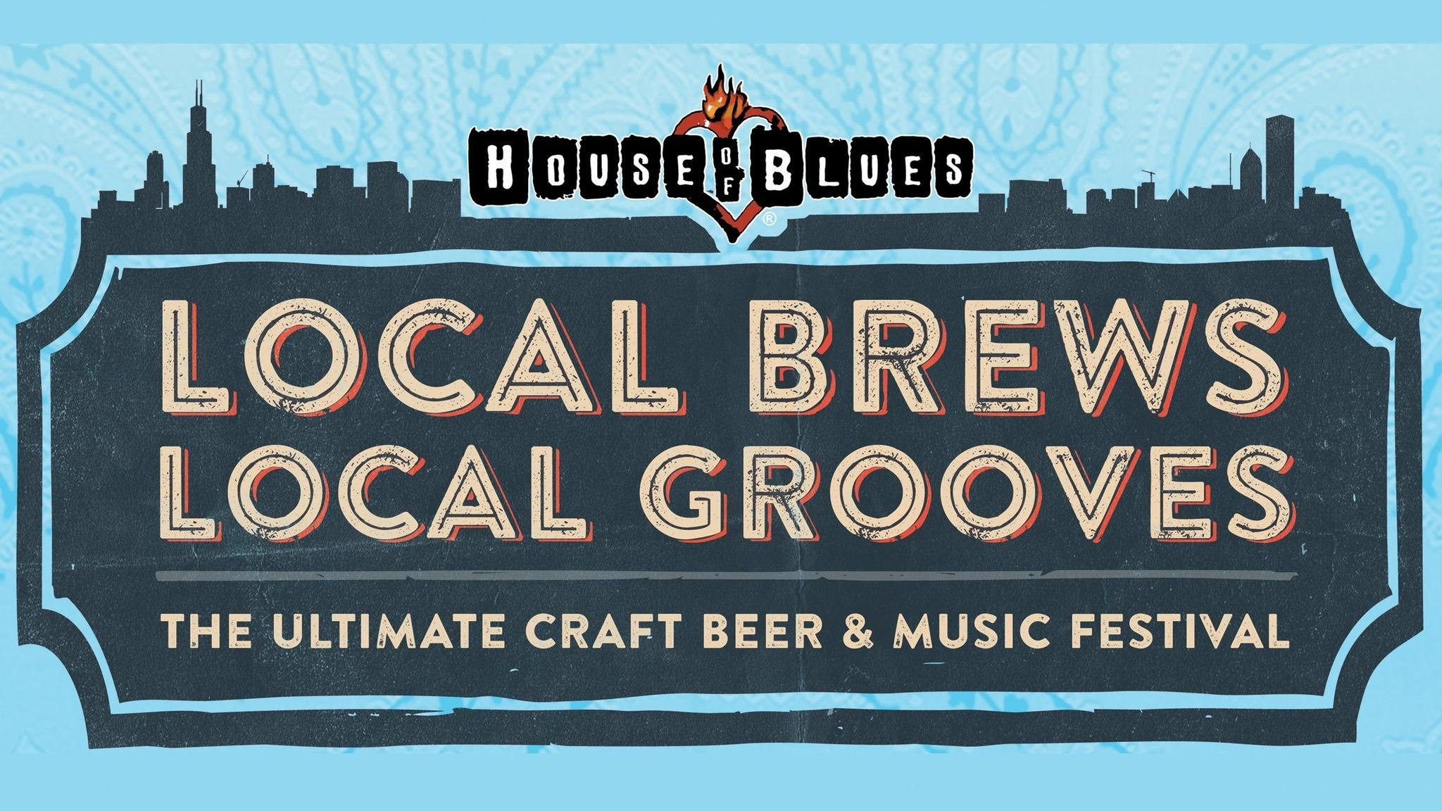 Local Brews Local Grooves at House of Blues Chicago