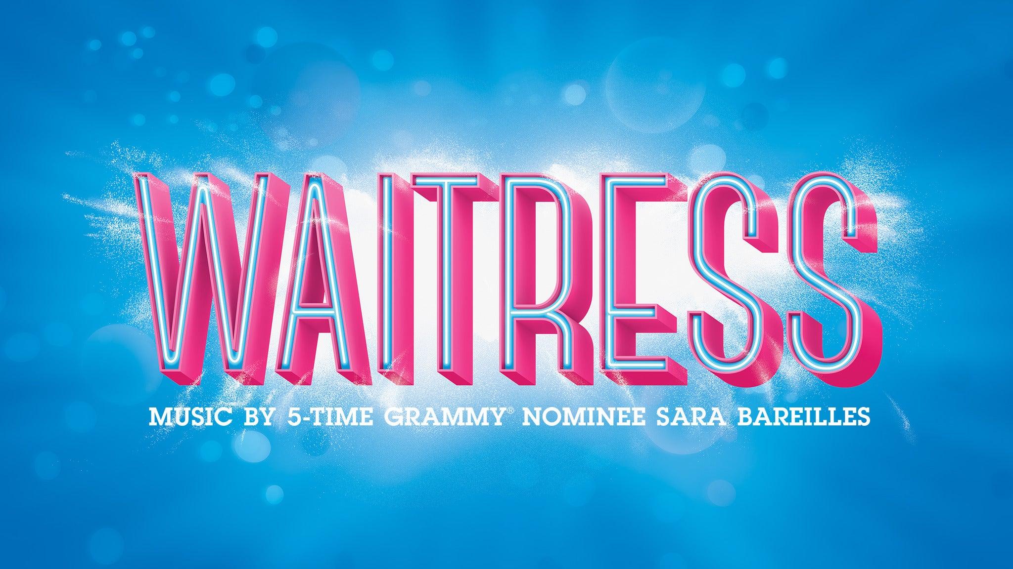 Waitress (NY), starring Sara Bareilles