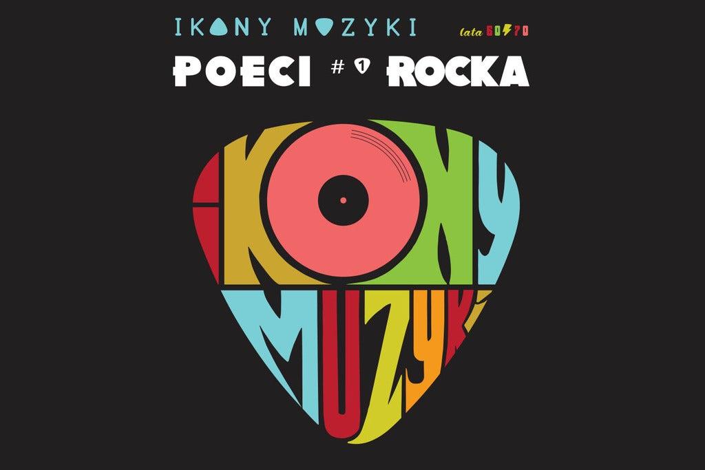 """IKONY MUZYKI: """"POECI ROCKA"""""""