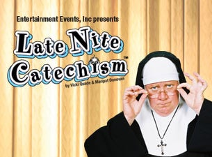 Late Nite Catechism (Touring)