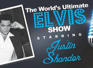 World's Ultimate Elvis starring Justin Shandor: Endorsed by Graceland