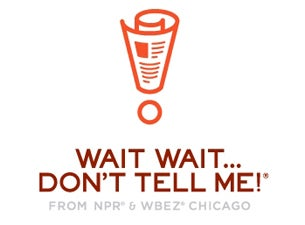 NPR Presents Wait Wait...Don't Tell Me! in association with WHYY