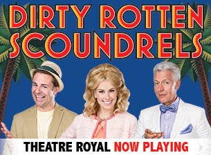 Dirty Rotten Scoundrels at Metropolis Performing Arts Centre