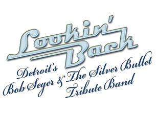 Lookin' Back - Tribute To Bob Seger