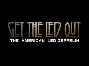 Get the Led Out at Rosemont Theatre - Rosemont, IL 60018