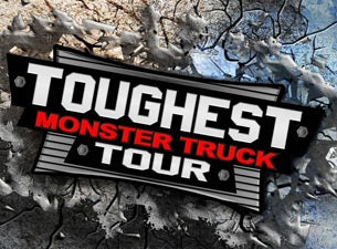 Toughest Monster Truck Tour at Dow Event Center - Saginaw, MI 48607