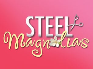 Steel Magnolias - Theater