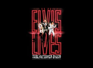Elvis Lives at Rosemont Theatre - Rosemont, IL 60018