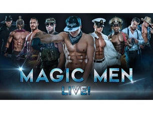 Magic Men Live! at Parker Playhouse - Ft Lauderdale, FL 33304
