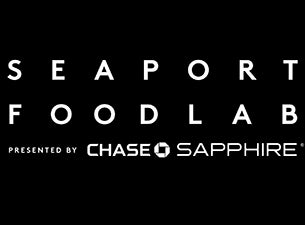 Seaport Food Lab presented by Chase Sapphire