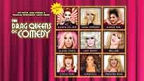 Drag Queens of Comedy at Orpheum Theatre
