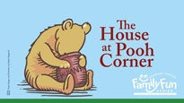 The House at Pooh Corner: Family Fun Series - Ft Lauderdale, FL 33312