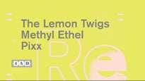 4AD Revue Presents: The Lemon Twigs, Methyl Ethel, Pixx