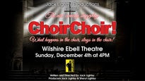 ChoirChoir! at Wilshire Ebell Theatre - Los Angeles, CA 90005