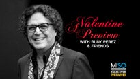 A Valentine Date with Rudy Perez and Friends