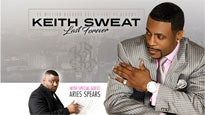 Keith Sweat: Last Forever - with Special Guest Aries Spears