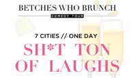 Betches Who Brunch Comedy Tour at Cobb's Comedy Club