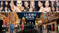 La Doble Moral El Musical at Fox Performing Arts Center