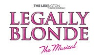 Legally Blonde presented by The Lex at Lexington Opera House