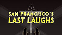 San Francisco's Last Laughs - New Year's Eve Countdown Show - San Francisco, CA 94133